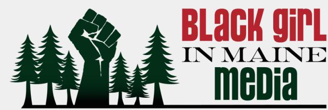 BlackGirlinMaineMedia